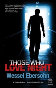 those who love night by wessel ebersohn